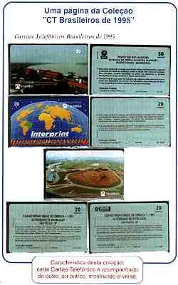 Coleção Tradicional - cada cartão telefônico é acompanhado de outro, ou outros, mostrando o verso